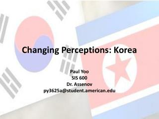 Changing Perceptions: Korea