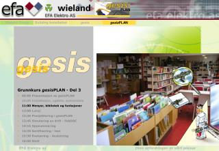 Grunnkurs  gesis PLAN - Del 3 09:00 Presentasjon av  gesis PLAN
