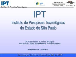 Instituto de Pesquisas Tecnológicas  do Estado de São Paulo