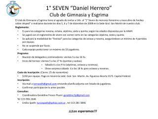 """1° SEVEN """"Daniel Herrero"""" Club de Gimnasia y Esgrima"""