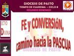 FE y CONVERSI N,  camino hacia la PASCUA
