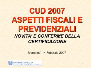CUD 2007    Punto 1 Compensi al NON RESIDENTE  /1 Istruzione pag.4 e Annotazione AM