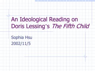 An Ideological Reading on Doris Lessing s The Fifth Child