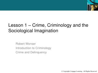 Lesson 1 – Crime, Criminology and the Sociological Imagination