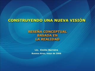 RESEÑA CONCEPTUAL BASADA EN LA REALIDAD