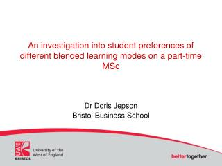 An investigation into student preferences of different blended learning modes on a part-time MSc