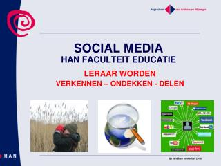 SOCIAL MEDIA HAN FACULTEIT EDUCATIE