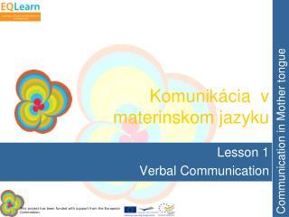 Komunikácia  v materinskom jazyku