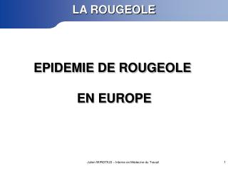 EPIDEMIE DE ROUGEOLE EN EUROPE