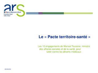 Le «Pacte territoire-santé»
