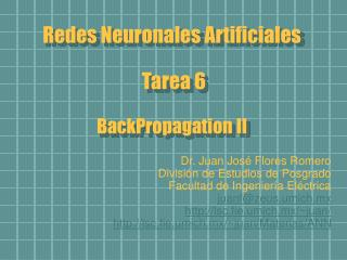Redes Neuronales Artificiales  Tarea 6 BackPropagation II