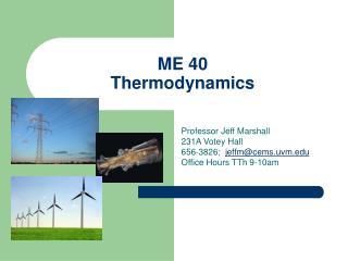 ME 40 Thermodynamics
