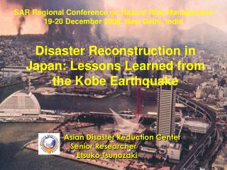 Disaster Reconstruction in Japan: Lessons Learned from the Kobe Earthquake