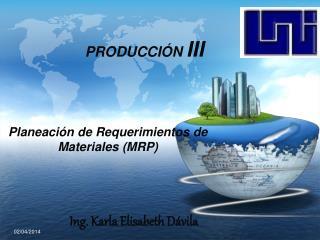 PRODUCCI N III