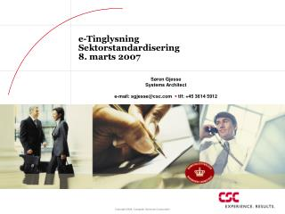 e-Tinglysning Sektorstandardisering 8. marts 2007