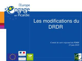 Les modifications du DRDR