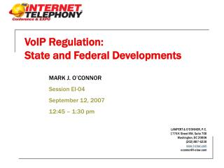 VoIP Regulation:  State and Federal Developments