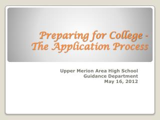 Preparing for College -   The Application Process