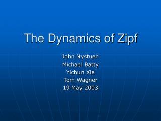 The Dynamics of Zipf