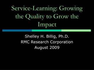 Service-Learning: Growing the Quality to Grow the Impact