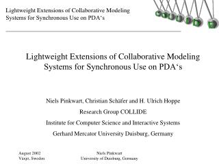 Lightweight Extensions of Collaborative Modeling  Systems for Synchronous Use on PDA's
