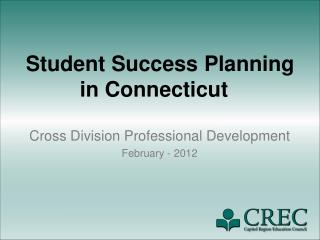 Student Success Planning in Connecticut