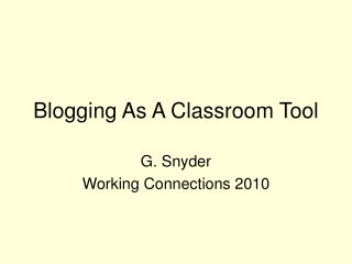 Blogging As A Classroom Tool