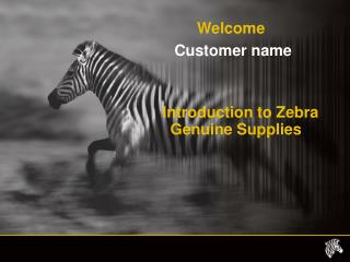 Introduction to Zebra Genuine Supplies