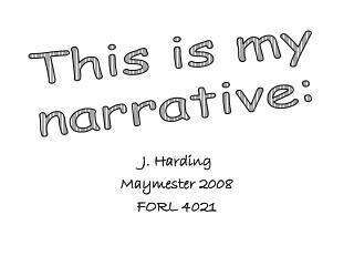 J. Harding Maymester 2008 FORL 4021