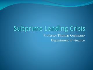 Subprime Lending Crisis