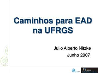 Caminhos para EAD na UFRGS