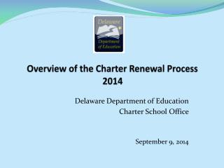 Overview of the Charter Renewal Process 2014
