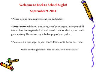 Welcome to Back to School Night! September 9, 2014
