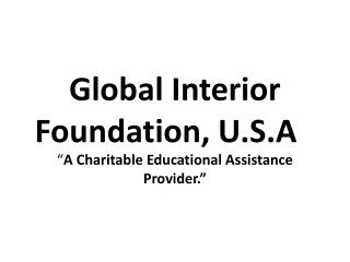 Global Interior Foundation, U.S.A