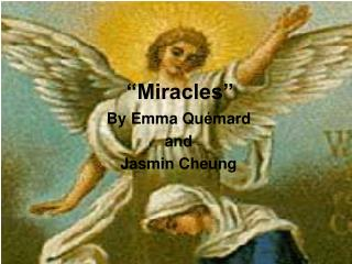 """Miracles"""