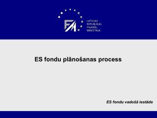ES fondu plānošanas process