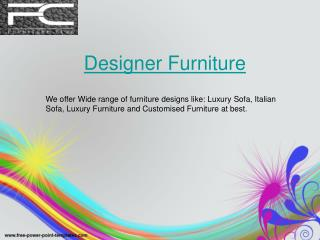 Style to Your Home with Designer Furniture