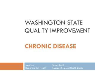 WASHINGTON STATE QUALITY IMPROVEMENT CHRONIC DISEASE