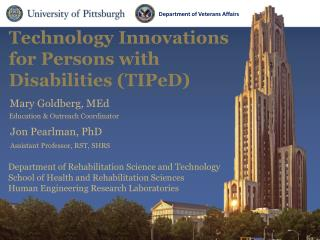 Technology Innovations for Persons with Disabilities ( TIPeD )