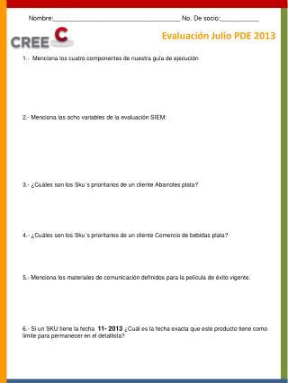 Evaluación  Julio PDE  2013