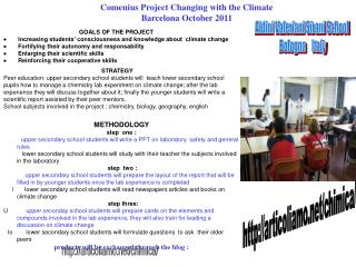 Comenius Project Changing with the Climate Barcelona October 2011