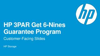 HP 3PAR Get 6-Nines Guarantee Program