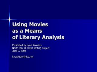 Using Movies as a Means of Literary Analysis