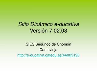 Sitio Dinámico e-ducativa Versión 7.02.03