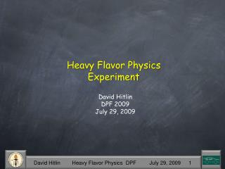 Heavy Flavor Physics Experiment