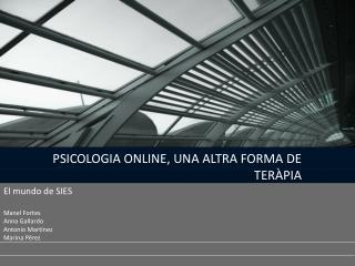 PSICOLOGIA ONLINE, UNA ALTRA FORMA DE TERÀPIA