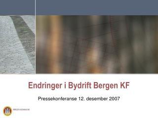Endringer i Bydrift Bergen KF