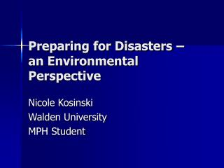 Preparing for Disasters – an Environmental Perspective