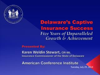 Delaware's Captive Insurance Success