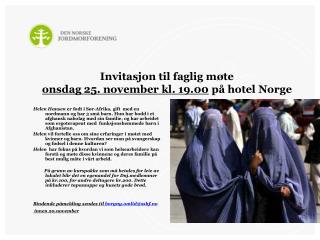 Invitasjon til faglig m�te  onsdag 25. november kl. 19.00  p� hotel Norge